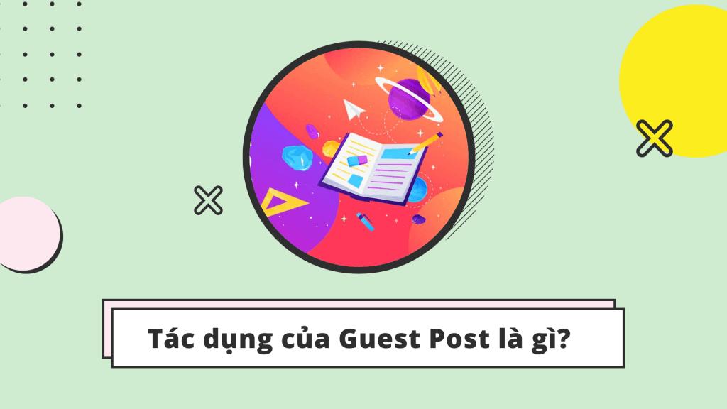 Guest Post giúp cho việc SEO web trở nên hiệu quả hơn